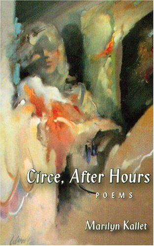 Circe, After Hours by Marilyn Kallet