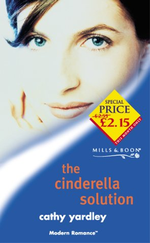 The Cinderella Solution (Modern Romance)