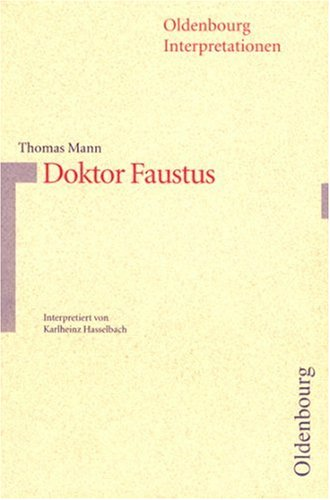 Doktor Faustus. Interpertationen