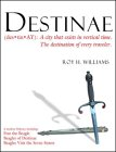Destinae: A City That Exists in Vertical Time: The Destination of Every Traveler