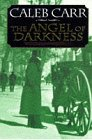 The Angel of Darkness (Dr. Laszlo Kreizler, #2)
