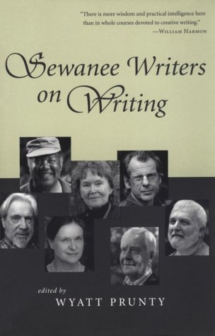 Sewanee Writers on Writing