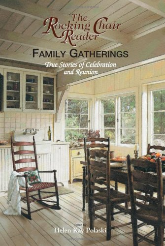 Family Gatherings by Helen Kay Polaski
