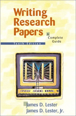 writing research papers lester 12th Writing research papers: a complete guide —lester's text is one that students will keep throughout your research project chapter 12 writing the.