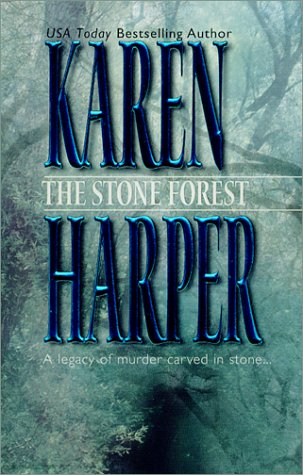 The Stone Forest by Karen Harper