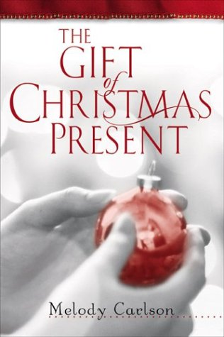 The Gift of Christmas Present