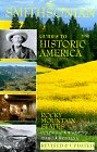 The Rocky Mountain States: Colorado, Wyoming, Idaho, Montana Vol 8 (Smithsonian Guides to Historic America)