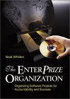The Enterprize Organization: Organizing Software Projects For Accountability And Success