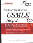Cracking the Boards: USMLE Step 2, 2nd Edition (Princeton Review Series)