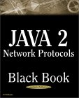 Java 2 Network Protocols Black Book