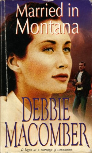 Married In Montana by Debbie Macomber