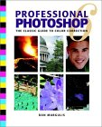 Professional Photoshop 6: The Classic Guide to Color Correction [With CDROM]