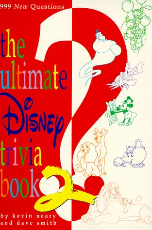 The Ultimate Disney Trivia Book 2