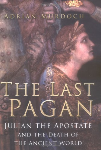 The Last Pagan by Adrian Murdoch