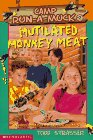 Mutilated Monkey Meat (Camp Run A Muck)
