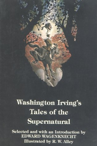 Washington Irving's Tales Of The Supernatural by Washington Irving