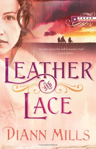 Leather and Lace by DiAnn Mills