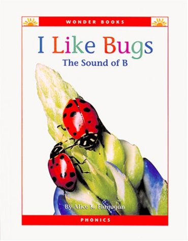 I Like Bugs by Alice K. Flanagan