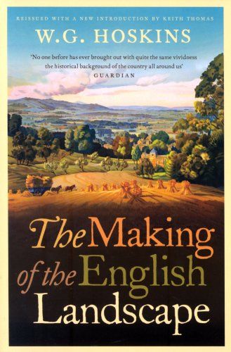 Making Of The English Landscape by W.G. Hoskins