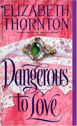 Dangerous to Love by Elizabeth Thornton