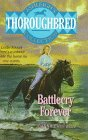 Battlecry Forever! (Thoroughbred: Ashleigh's Collection)