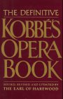 The Definitive Kobbe's Opera Book