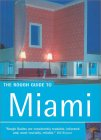 The Rough Guide To Miami