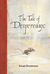 The Tale of Despereaux: Kisah Despereaux