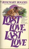 Lost Love, Last Love (Morgan-Challenger, #4)