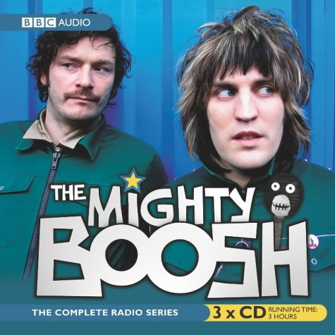 The Mighty Boosh (Radio Collection) by Julian Barratt