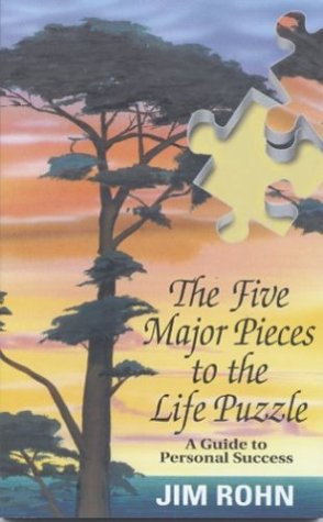 Five Major Pieces To The Life Puzzle by Jim Rohn