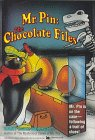 Chocolate Files (Mr. Pin,  2)