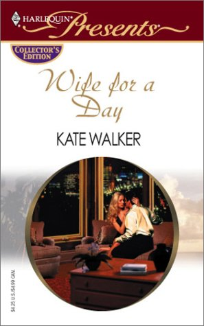 Wife for a Day by Kate Walker