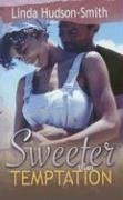 Sweeter Than Temptation by Linda Hudson-Smith