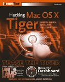 Hacking Mac OS X Tiger: Serious Hacks, Mods and Customizations: Extreme Tech