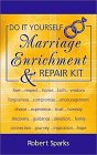 Do It Yourself Marriage Enrichment & Repair Kit