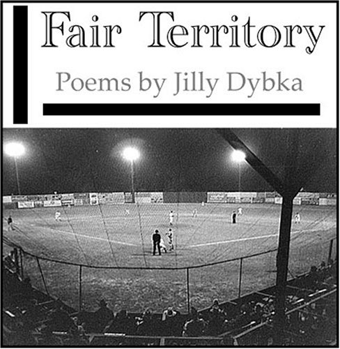 Fair Territory by Jilly Dybka