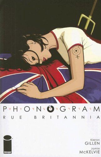 Phonogram, Volume 1 by Kieron Gillen