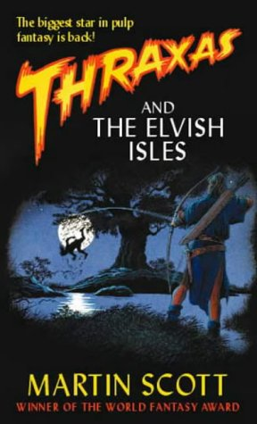 Thraxas and the Elvish Isles by Martin Scott