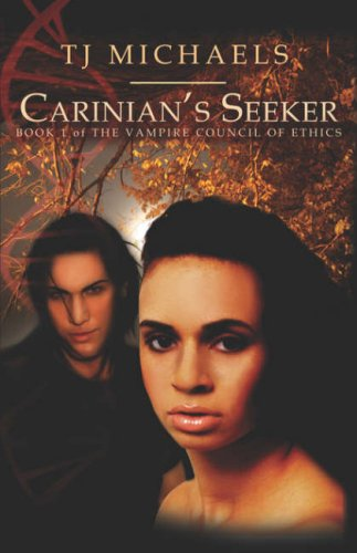 Carinian's Seeker (Vampire Council of Ethics, #1)