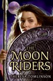 The Moon Riders (Moon Riders, #1)