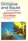 Octopus and Squid: The Soft Intelligence (Undersea Discoveries of Jacques-Yves Cousteau)