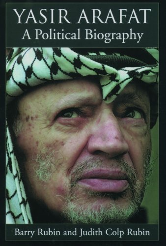 Yasir Arafat by Barry Rubin