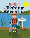 Bur Bur's Fishing Adventure: An Exciting Fishing Adventure