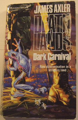 Dark Carnival (Deathlands, #14)