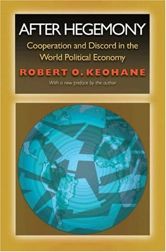 After Hegemony by Robert O. Keohane