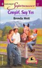 Cowgirl, Say Yes (Home on the Ranch)