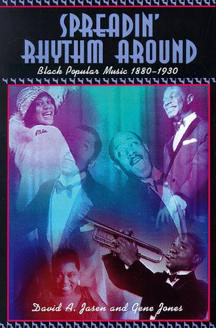 Spreadin' Rhythm Around: Black Popular Songwriters, 1880-1930