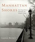 Manhattan Shores: An Expedition Around The Island's Edge