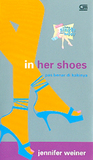 In Her Shoes - Pas Benar di Kakinya
